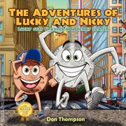 The Adventures of Lucky and Nicky : Lucky Gets Trapped in a Penny Loafer