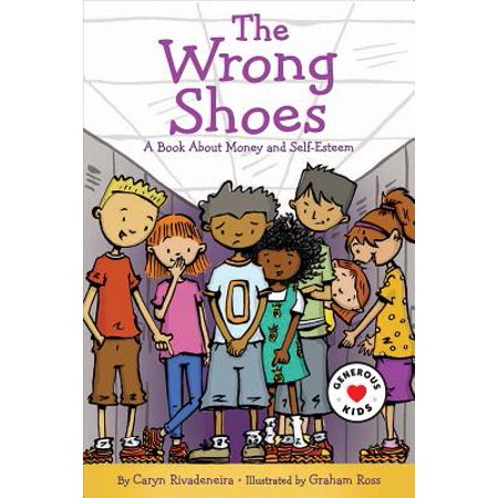 About Shoes (The Wrong Shoes : A Book about Money and)