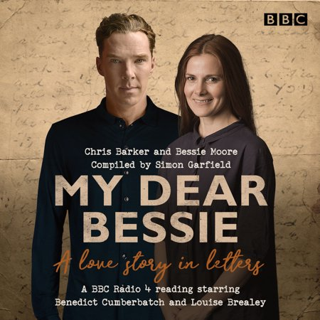 My Dear Bessie: A Love Story in Letters : A BBC Radio 4 Adaptation - Halloween History Bbc