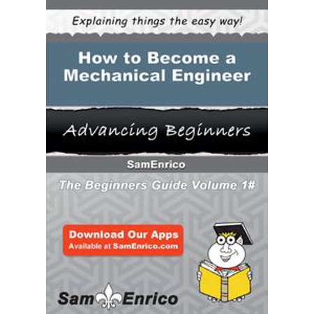 How to Become a Mechanical Engineer - eBook