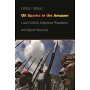 Oil Sparks in the Amazon - eBook