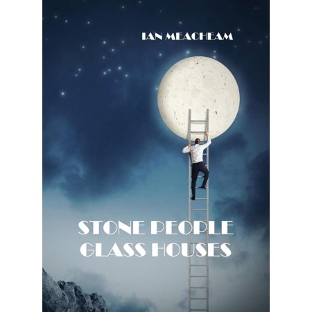 People Glass (Stone People Glass Houses - eBook )