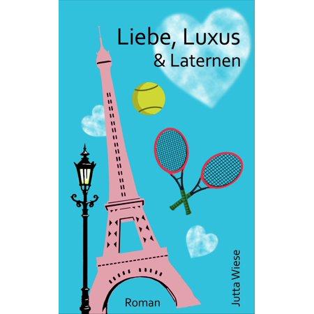 Liebe, Luxus & Laternen - eBook (Luxus Sonnenbrille Uk)