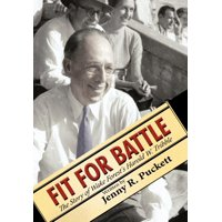 Fit for Battle : The Story of Wake Forest's Harold W. Tribble