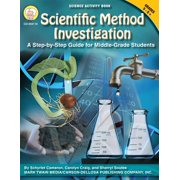 Scientific Method Investigation : A Step-by-Step Guide for Middle-School Students