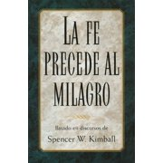 Basado en discoursos de Spencer W. Kimball - eBook