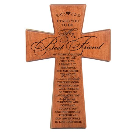 LifeSong Milestones Engraved Wedding Vow Wood Wall Cross Décor - I Take You To Be My Best Friend (Cherry