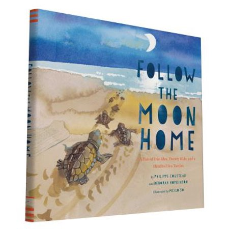 Follow the Moon Home : A Tale of One Idea, Twenty Kids, and a Hundred Sea (Scenes From A Hat Ideas For Kids)