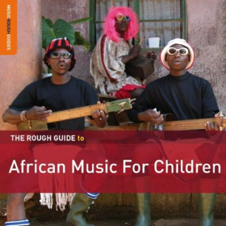 The Rough Guide To African Music For Children [Bonus CD] [Special