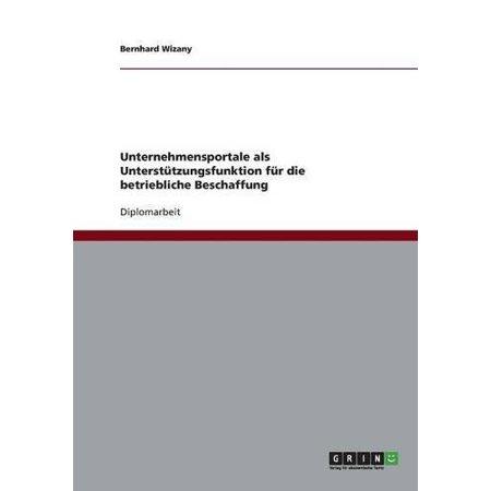 Unternehmensportale ALS Unterstutzungsfunktion Fur Die Betriebliche Beschaffung (German) - image 1 de 1