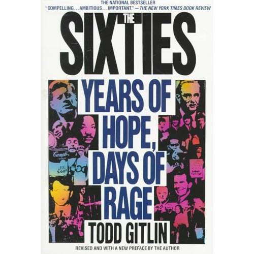 The Sixties: Years of Hope Days of Rage