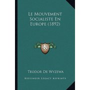 Le Mouvement Socialiste En Europe (1892)