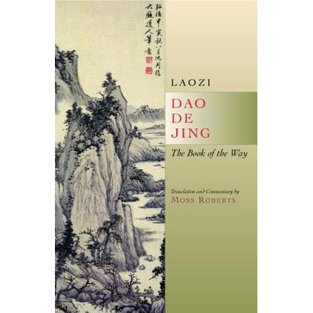Dao De Jing : The Book of the Way