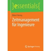 Essentials: Zeitmanagement Für Ingenieure (Paperback)