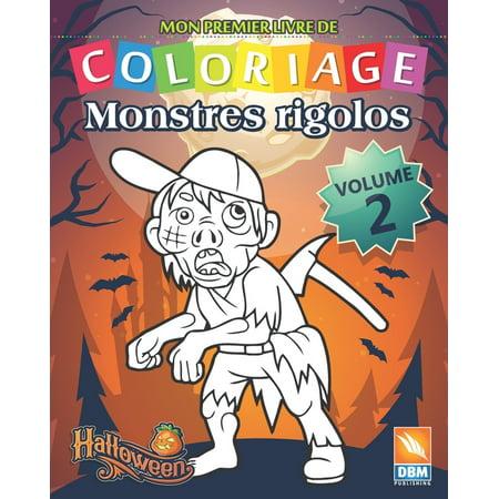 Coloriages Monstres Halloween (Monstres Rigolos: Monstres Rigolos - Volume 2: Livre de Coloriage Pour les Enfants - 25 Dessins à colorier)