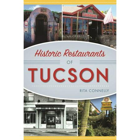 Historic Restaurants of Tucson - Spirit Tucson