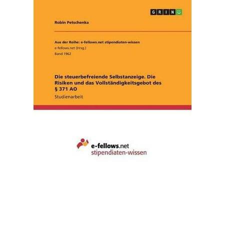 Die Steuerbefreiende Selbstanzeige. Die Risiken Und Das Vollstandigkeitsgebot Des 371 Ao - image 1 of 1