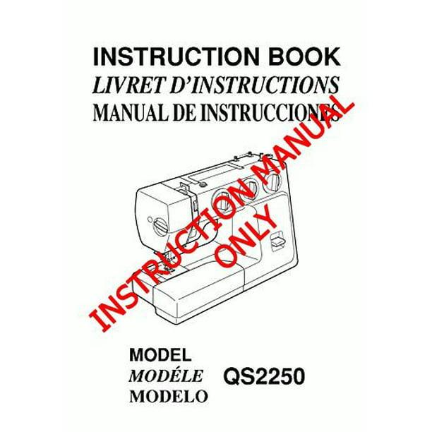 Janome Spare Part Qs 2250 Sewing Machine Instruction Manual Reprint Walmart Com Walmart Com