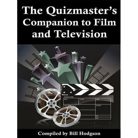 The Quizmaster's Companion to Film and Television - - Halloween Tv And Film Quiz