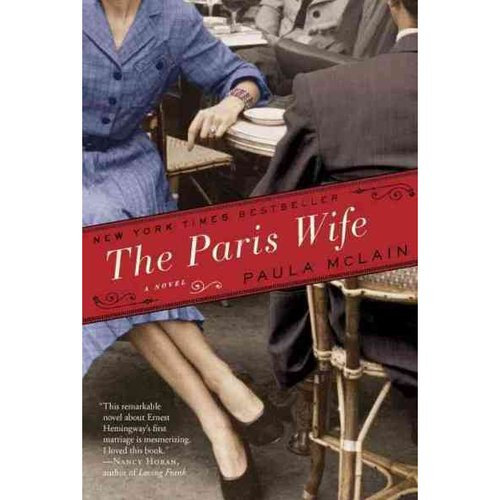 The Paris Wife: Includes Reading Group Guide