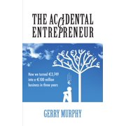 The Accidental Entrepreneur - eBook