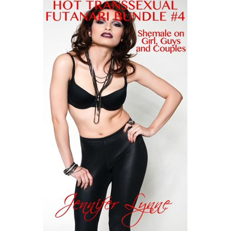 Hot Transsexual; Futanari Bundle #4: Shemale on Girl, Guys and Couples - eBook - Hot Hippie Guys