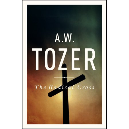 The Radical Cross : Living the Passion of Christ - Jesus The Living Water