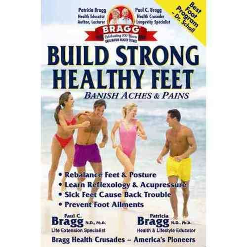Build Strong Healthy Feet: Making a Stand For Healthy Feet
