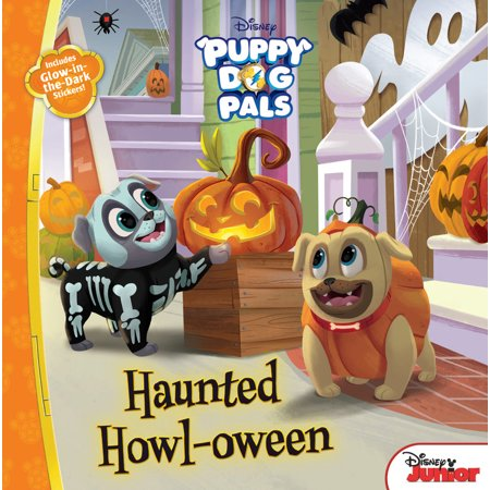 Puppy Dog Pals: Haunted Howl-Oween: With Glow-In-The-Dark Stickers! (Paperback) (Haunted Poems Halloween)