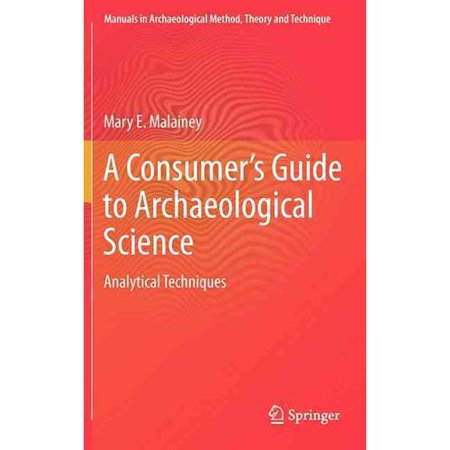 A Consumers Guide To Archaeological Science  Analytical Techniques