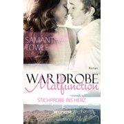 Wardrobe Malfunction - Stichprobe ins Herz - eBook
