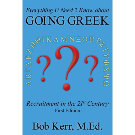 Greek Sorority Symbols (Everything You Need to Know about Going Greek: Fraternity & Sorority Recruitment in the 21st Century)