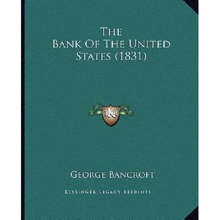 The Bank Of The United States  1831