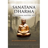 Sanatana Dharma: The Eternal Natural Way (Paperback)