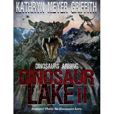 Dinosaur Lake II:Dinosaurs Arising - eBook ()