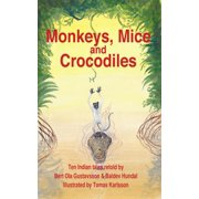Monkeys, Mice and Crocodiles - eBook