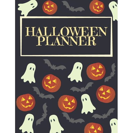 Halloween Recipes For Office Party (Halloween Plan Book: Halloween Planner: Organizer - Halloween Day Holiday Plan & Trick Or Treat, Party, Decoration, Costumes Ideas, Recipes, Budget & Shopping List, Weekly Calendar)