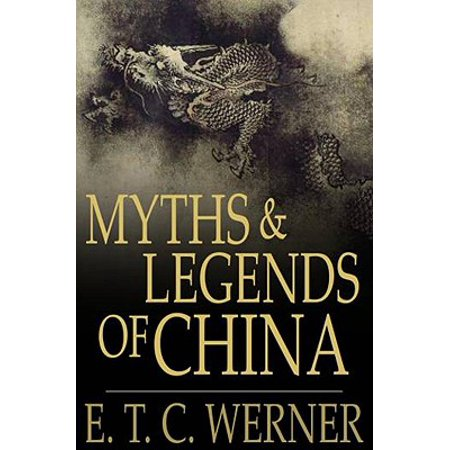 Myths and Legends of China - eBook