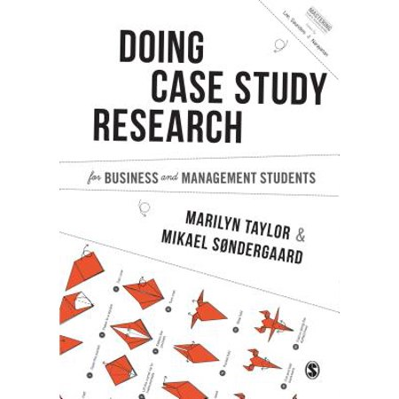Conducting Case Study Research for Business and Management Students - (Research Methods For Business Students Saunders 2016)