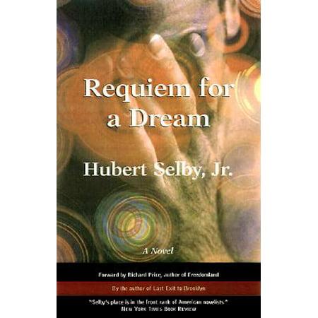Requiem for a Dream : A Novel (Lux Aeterna Requiem For A Dream Theme)