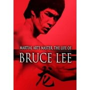 Martial Arts Master: The Life of Bruce Lee by