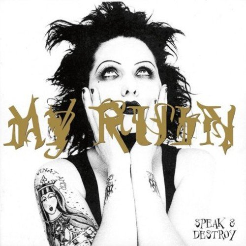 My Ruin - Speak & Destroy [CD]