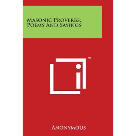 Masonic Proverbs, Poems and Sayings