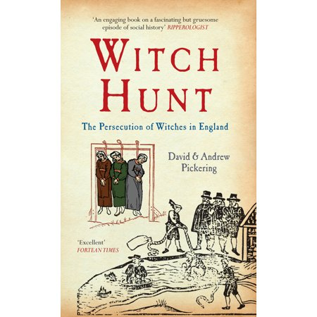 Witch Hunt : The Persecution of Witches in England (Renaissance Witch)