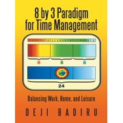8 by 3 Paradigm for Time Management - eBook
