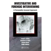Investigative and Forensic Interviewing: A Personality-Focused Approach (Hardcover)