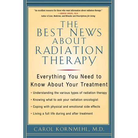 The Best News About Radiation Therapy - eBook