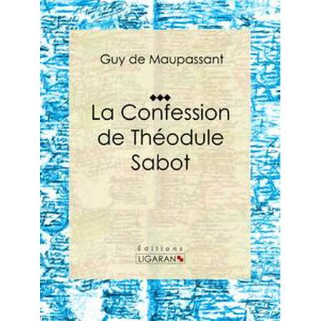 (La Confession de Théodule Sabot - eBook)
