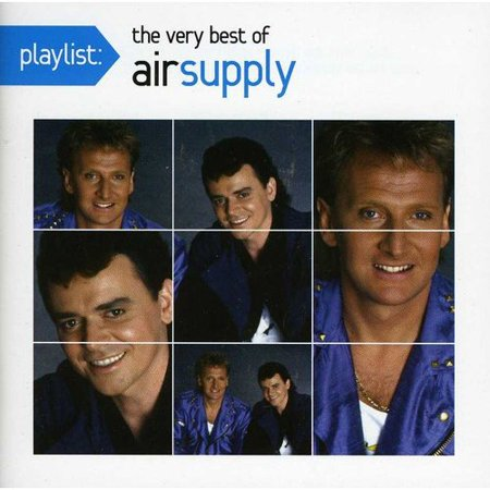 Playlist: The Very Best Of Air Supply (Making Love The Very Best Of Air Supply)