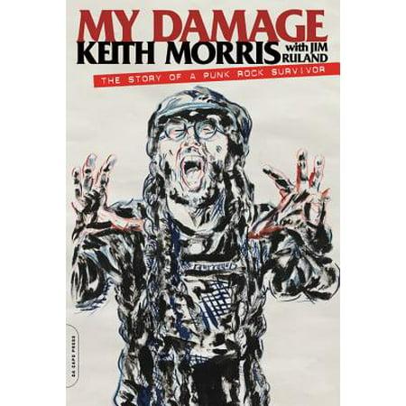 My Damage : The Story of a Punk Rock Survivor (Punk Rock Outfits)